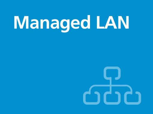 Managed LAN