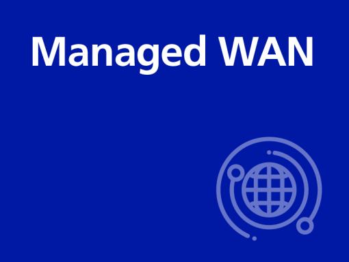 Managed WAN