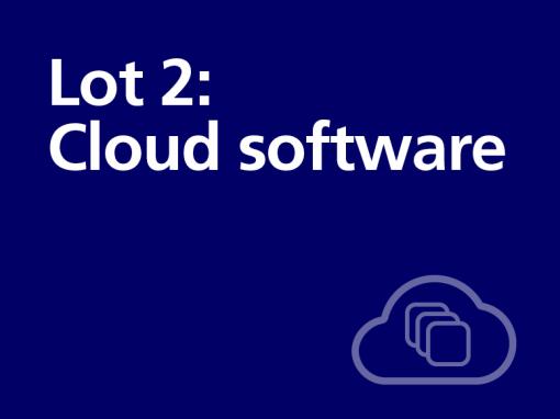 Lot 2: Cloud software