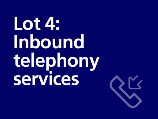 Lot 4: Inbound telephony services